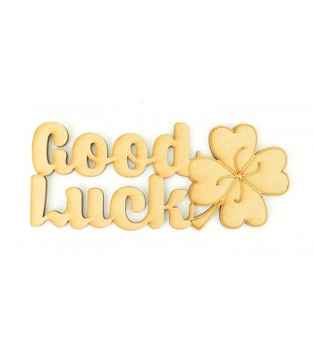 Laser Cut 'Good Luck' Small Sign
