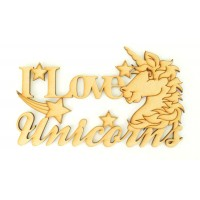 Laser Cut 'I Love Unicorns' Small Sign