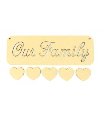 Laser Cut 'Our Family' Stencil Plaque with 5 Hearts