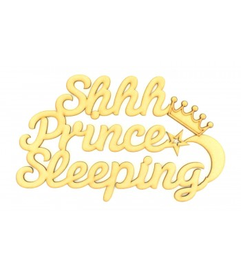 Laser Cut 'Shhh Prince Sleeping' Quote Sign