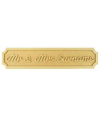 Laser cut Freestanding Personalised 'Mr & Mrs' 3D Street Signs - 3mm/18mm - Curved Corners - 600mm Width
