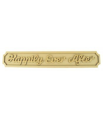 Laser cut 'Happily Ever After' 3D Large Street Sign with Shapes - 6mm - Curved Corners - 800mm Width