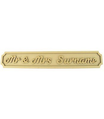 Laser cut Personalised Mr & Mrs 3D Large Street Signs - 6mm - Curved Corners - 800mm Width