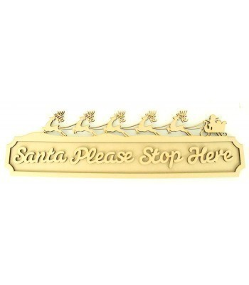 Laser cut 'Santa Please Stop Here' 3D Large Street Signs with Crown - 6mm - Curved Corners - 800mm Width