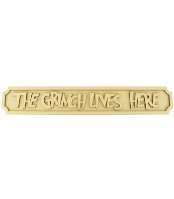 Laser cut 'The Grinch Lives Here' 3D Large Street Sign with Shapes - 6mm - Curved Corners - 800mm Width