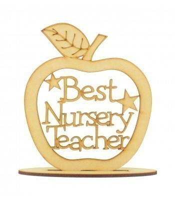 Laser Cut 'Best Nursery Teacher' Apple Shape on a Stand
