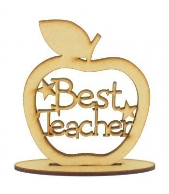 Laser Cut 'Best Teacher' Apple Shape on a Stand - 100mm