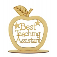 Laser Cut 'Best Teaching Assistant' Apple Shape on a Stand - 150mm