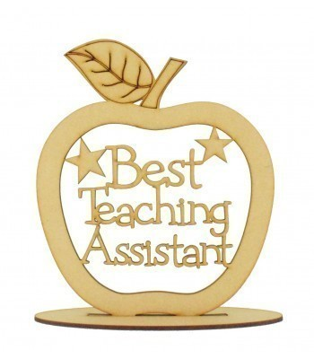 Laser Cut 'Best Teaching Assistant' Apple Shape on a Stand