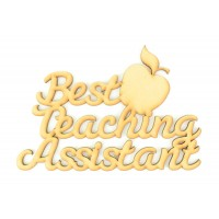 Laser Cut 'Best Teaching Assistant' Sign