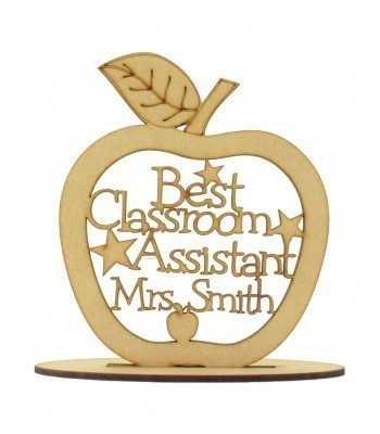 Laser cut Personalised 'Best Classroom Assistant' Etched Apple with stars on a stand - 150mm