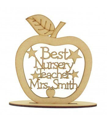Laser cut Personalised 'Best Nursery Teacher' Etched Apple with stars on a stand - 150mm