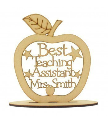 Laser cut Personalised 'Best Teaching Assistant' Etched Apple with stars on a stand - 150mm