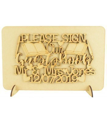 Laser Cut Personalised 'Please sign our Guest Book' Wedding Sign on a Plaque & Stands
