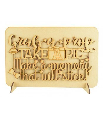 Laser Cut 'Grab a prop. Take a pic. Make a memory. That will stick!' Wedding Sign on a Plaque & Stands