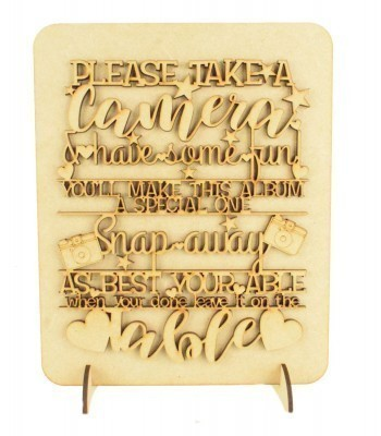 Laser Cut 'Please take a camera & have some fun!' Wedding Sign on a Plaque & Stands