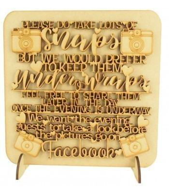 Laser Cut 'Please do take lots of Snaps...' Wedding Sign on a Plaque & Stands