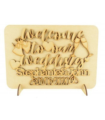 Laser Cut Personalised 'Welcome to our wedding' Wedding Sign on a Plaque & Stands