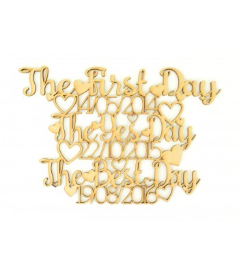 Laser Cut Personalised 'The First Day, The Yes Day, The Best Day' Date Sign