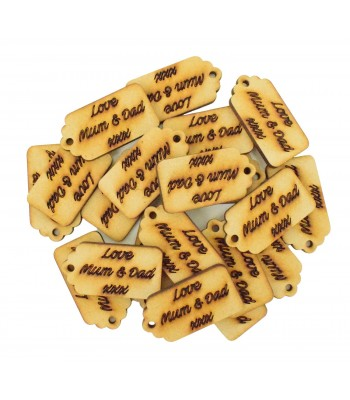 Laser Cut 'Love Mum & Dad xxx' Traditional Gift Tag Shape with Hole - BULK BUY PACK OF APPROX 20