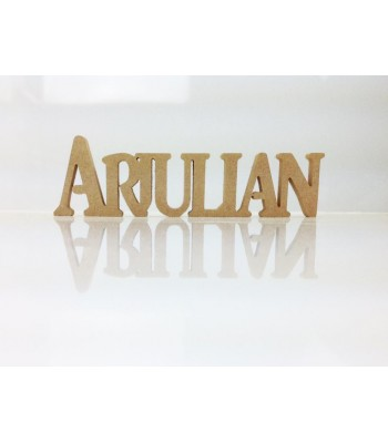 Freestanding MDF Personalised Joined Word (Arjulian - 100)