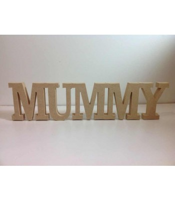 "Freestanding MDF "" Mummy"" Joined Word"