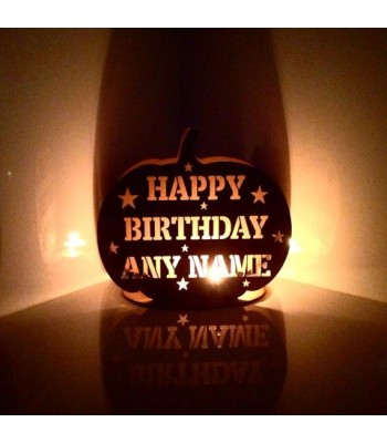 Laser Cut Personalised 'Happy Birthday...' Pumpkin Tealight Holder