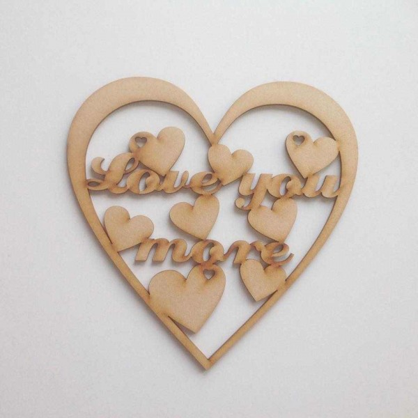 Laser Cut Love You More Quote Sign Inside Heart Frame
