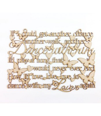 Laser Cut 'If I could get another chance, another walk, another dance...' - 'Dance with my LOVER again'