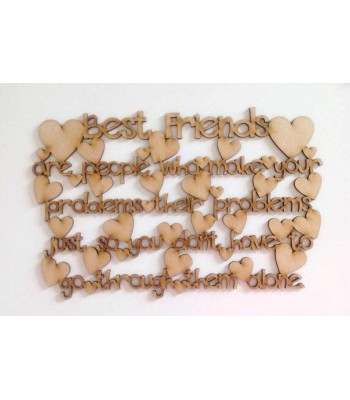 Laser cut 'Best Friends are people who make your problems their problems' Quote Sign