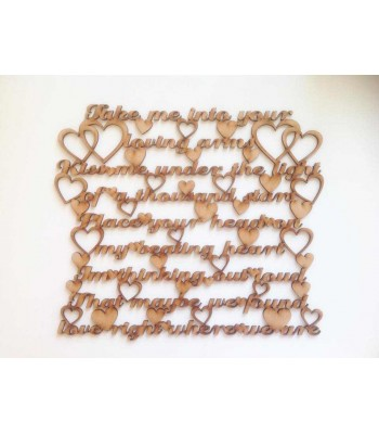 Laser Cut 'Take me into your loving arms...' Ed Sheeran Thinking out loud Song Lyrics