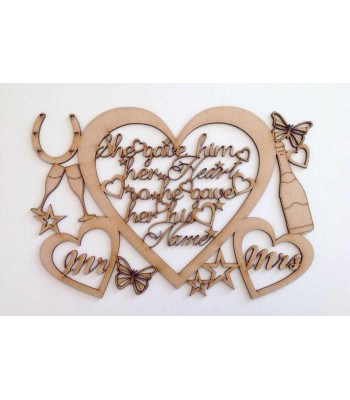 Laser cut 'She gave him her heart, so he gave her his name' Mr & Mrs Wedding Quote Sign