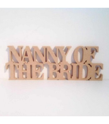 Freestanding MDF 'Nanny of the Bride' joined word (BT)