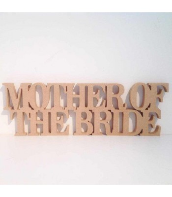 Freestanding MDF 'Mother of the Bride' joined word (BT)