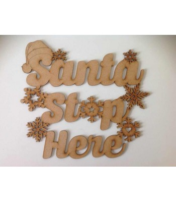 Laser Cut Santa Stop Here Christmas Sign