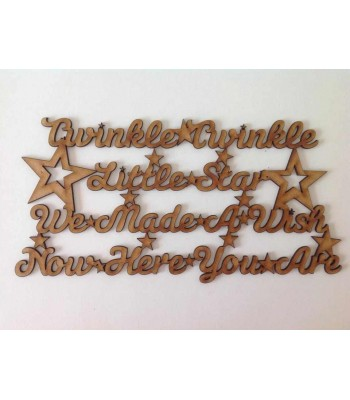 Laser Cut Twinkle Twinkle Little Star, We Made A Wish, Now Here You Are Quote Sign