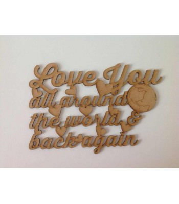 Love Love All Around The World Quote Sign