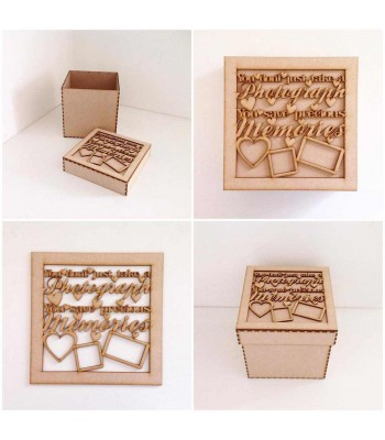 Laser Cut 'You don't just take a photograph, you save precious memories' Box Frame Top