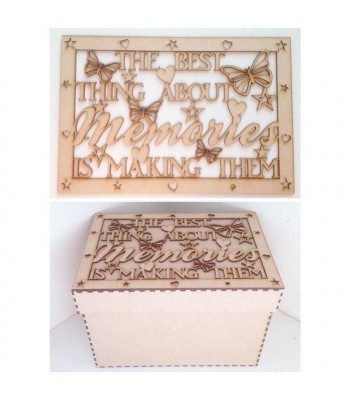 Laser Cut 'The best thing about memories, is making them' - Large Box Frame Top